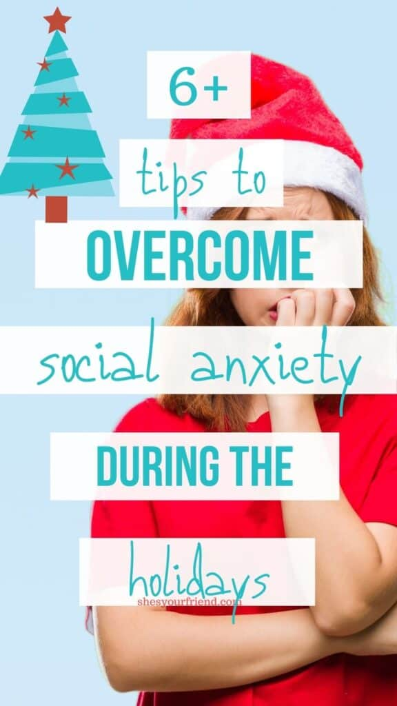 a nervous woman wearing a santa hat and text overlay that reads tips to overcome social anxiety during the holidays