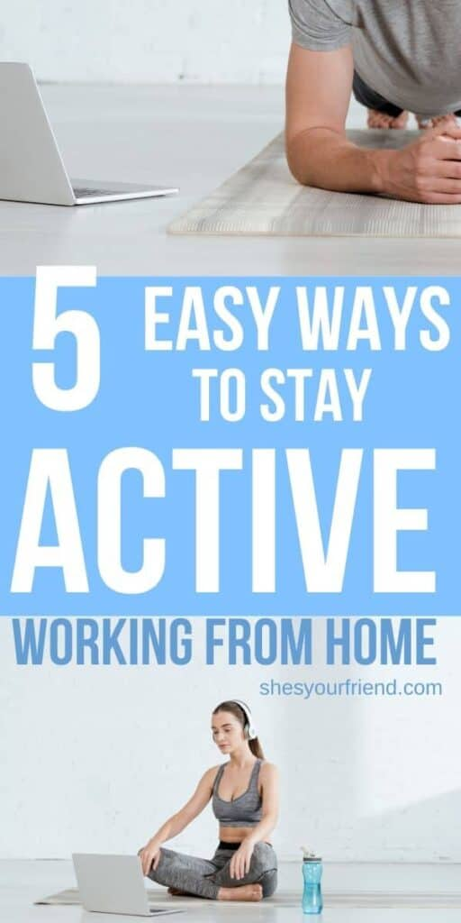 easy ways to stay active while working from home