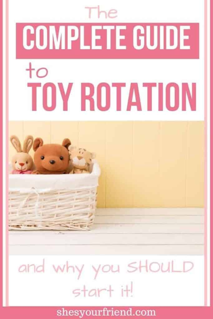 complete guide to toy rotation
