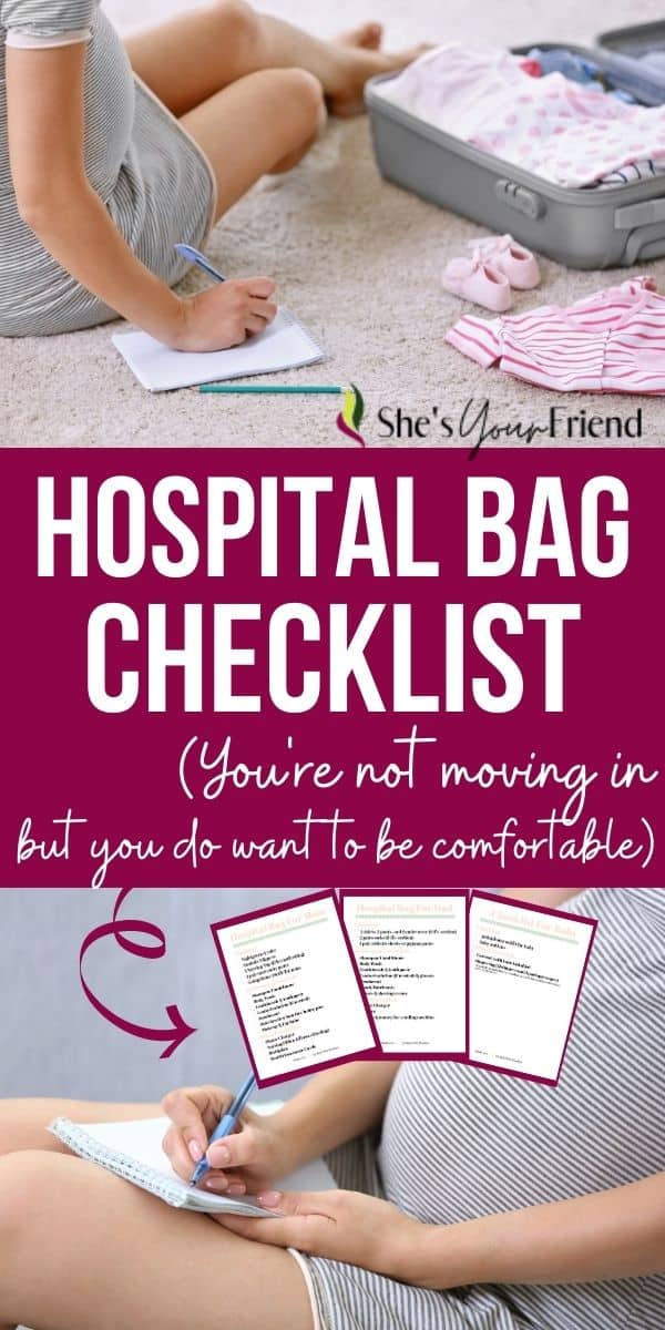 a pregnant woman packing her hospital bag with text overlay that reads hospital bag checklist you're not moving in but you do want to be comfortable