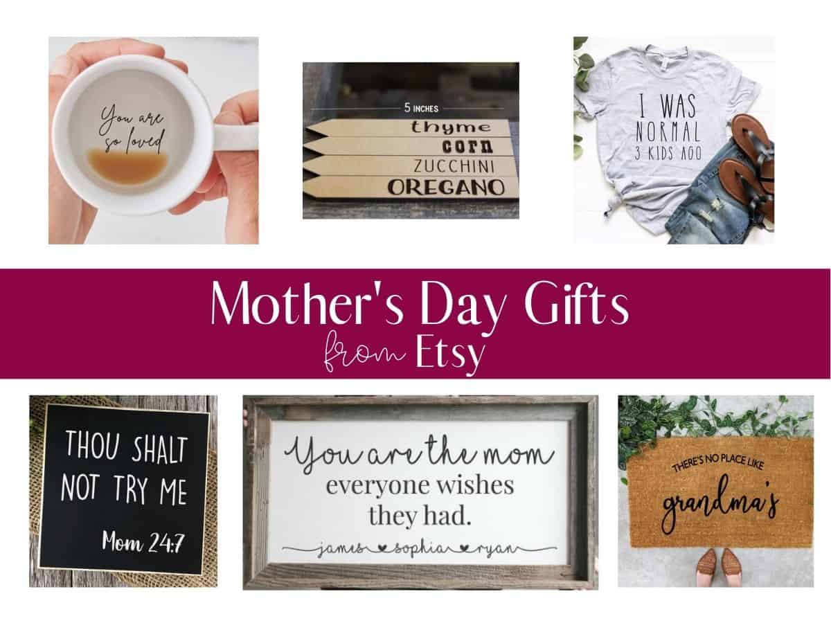 a collage of 6 different gift ideas with text overlay that reads mothers day gifts from etsy