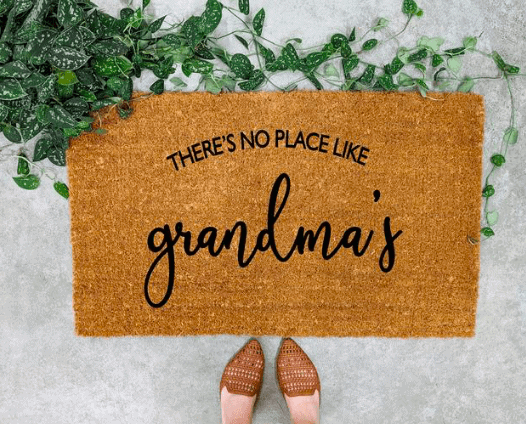 door mat that says there's no place like grandma's