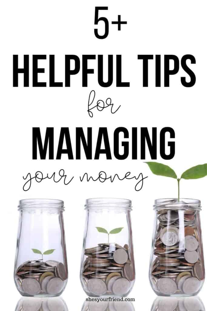 helpful tips for managing your money
