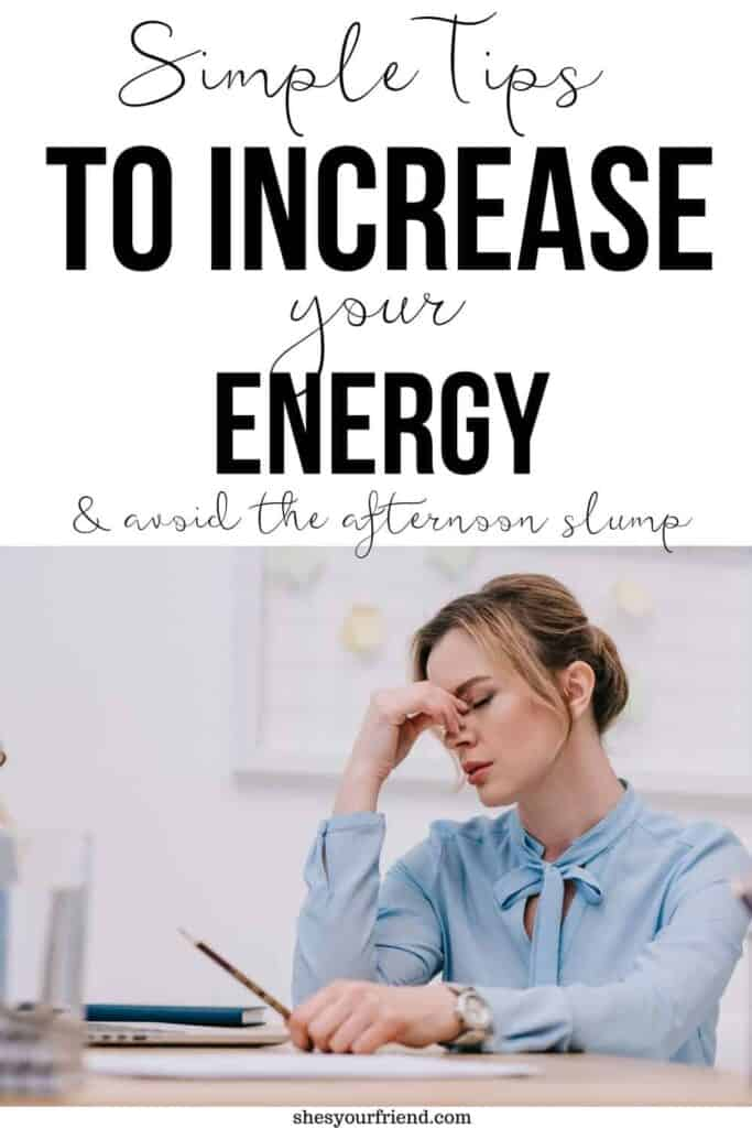tips to increase your energy in the afternoon