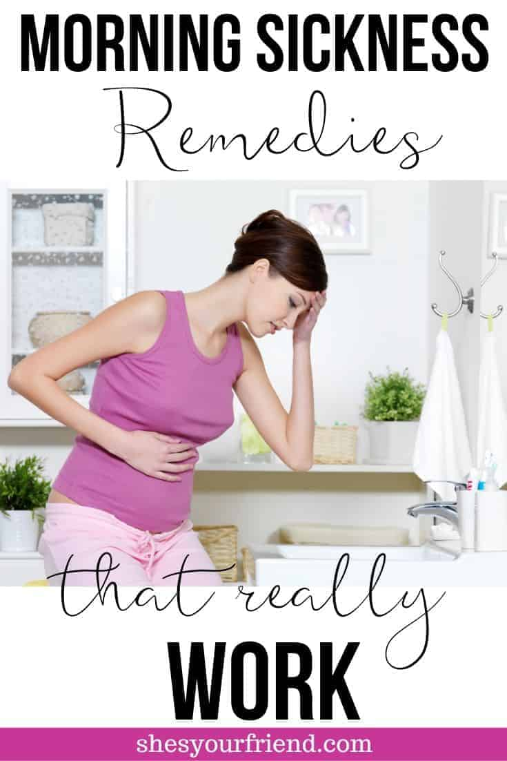 Image designed to be shared to Pinterest showing a pregnant woman looking nauseas near a toilet with text overlay that reads morning sickness remedies that really work