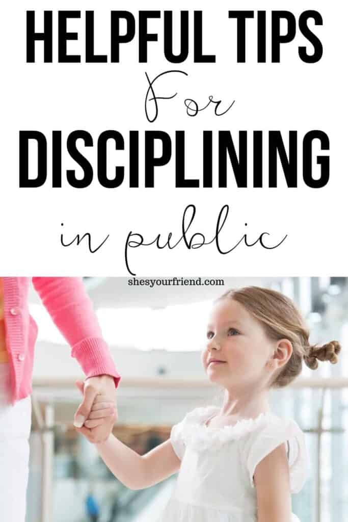 An image designed to be shared to Pinterest showing a mom holding her daughter's hand with text overlay that reads helpful tips for disciplining in public