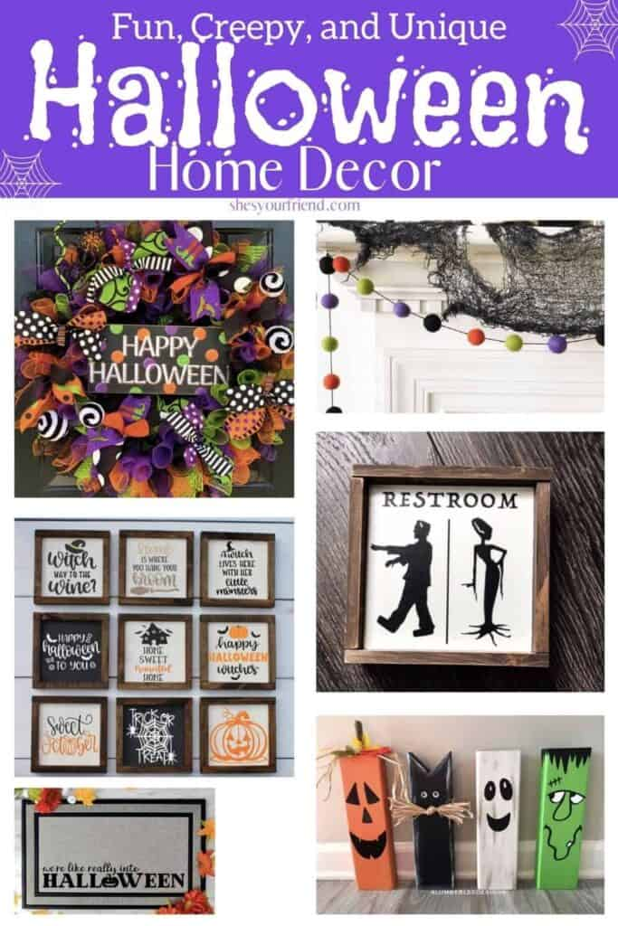 an image designed to be shared to pinterest showing a collage of different halloween home decor items with text overlay that reads fun creepy and unique halloween home decor