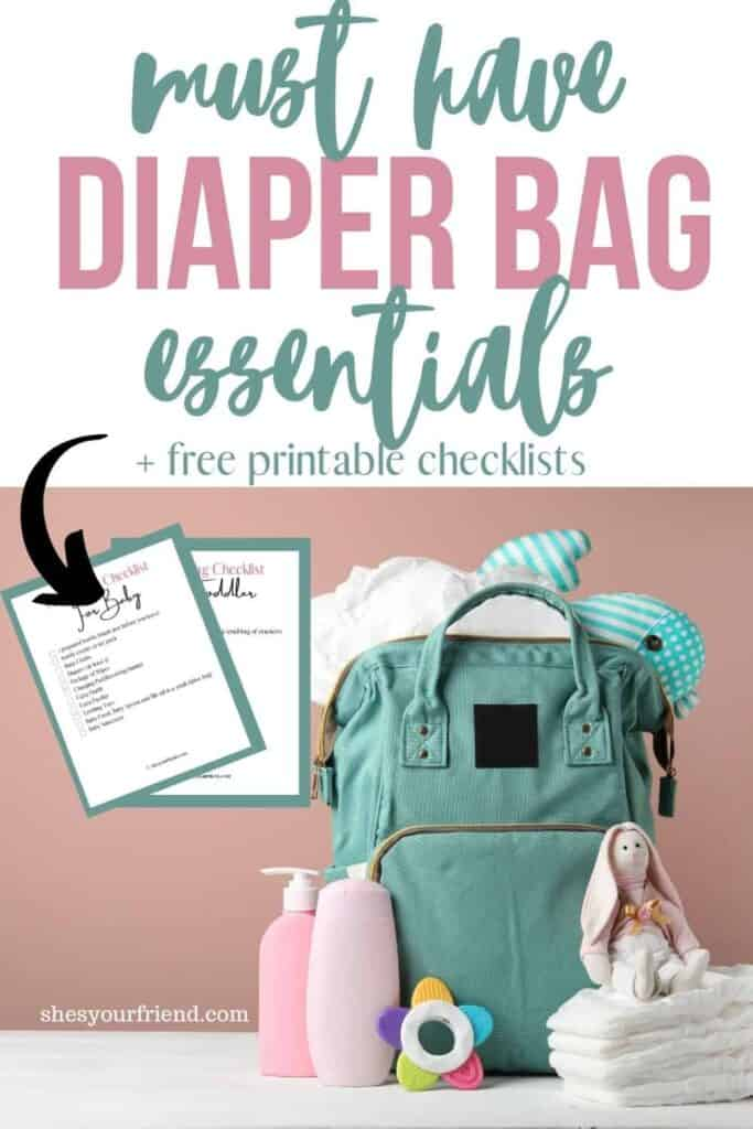 an image designed to be shared to Pinterest showing a packed diaper bag with text overlay that reads must have diaper bag essentials