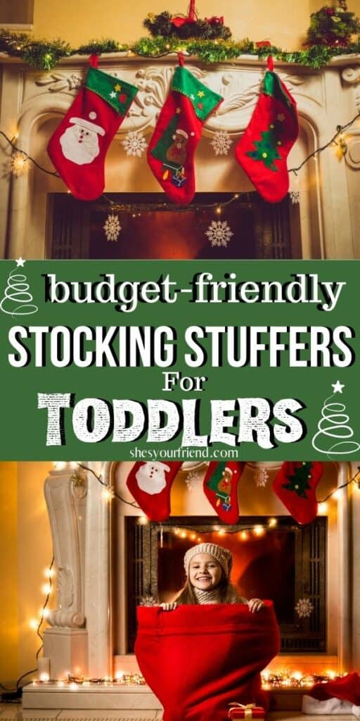 stockings hung by the fireplace with text overlay that reads budget friendly stocking stuffers for toddlers
