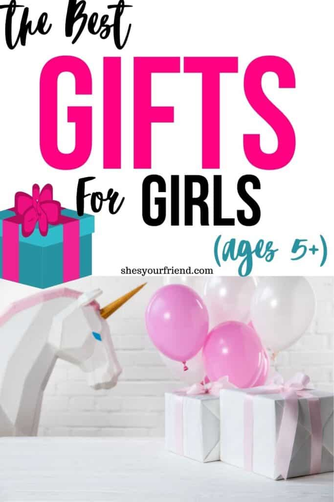 gifts wrapped with pink ribbon and pink balloons with text overlay that reads the bet gifts for girls ages 5 plus