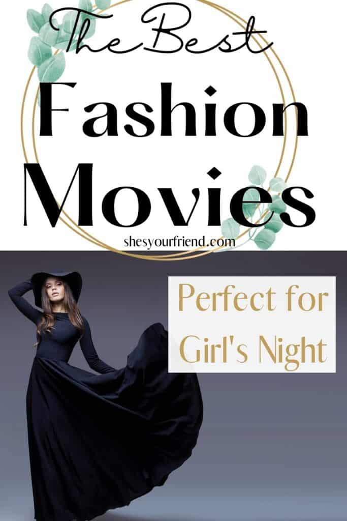 """a women wearing a gorgeous dress with text overlay that reads """" the best fashion movies"""""""