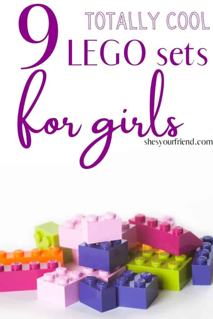 """pink purple and green legos with text overlay that reads """" 9 totally cool lego sets for girls"""""""
