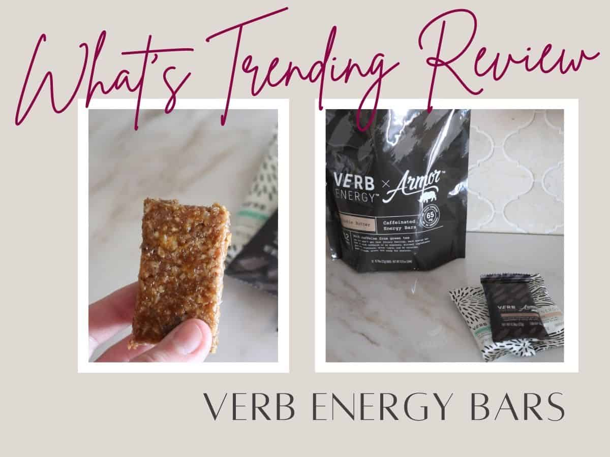 collage of verb energy bars one packaged one without the wrapper and text overlay that reads whats trending review verb energy bars