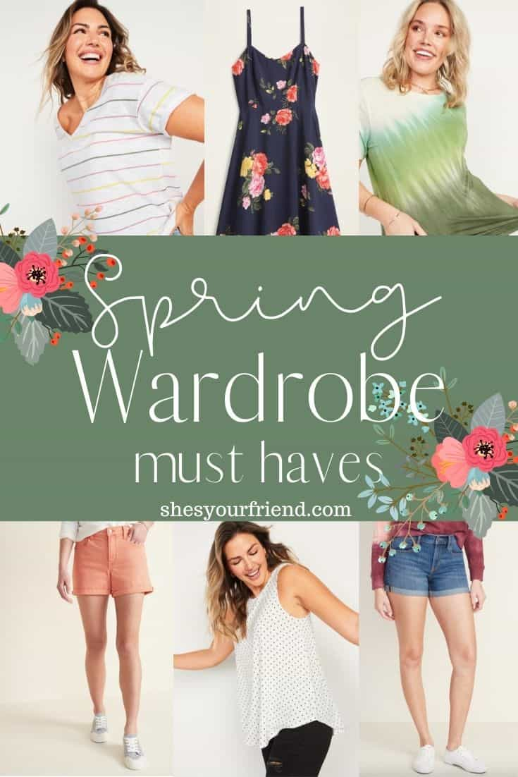 a collage of spring shirts, dresses, and shorts and text overlay that reads spring wardrobe must haves