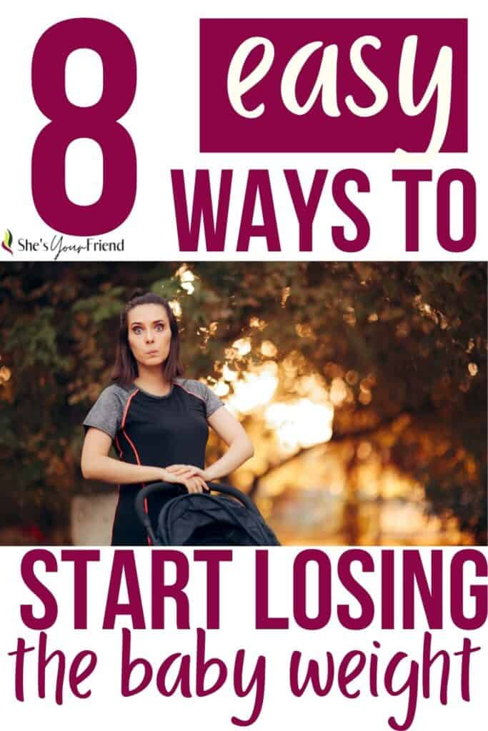 a mom pushing a stroller with text overlay that reads eight easy ways to start losing the baby weight