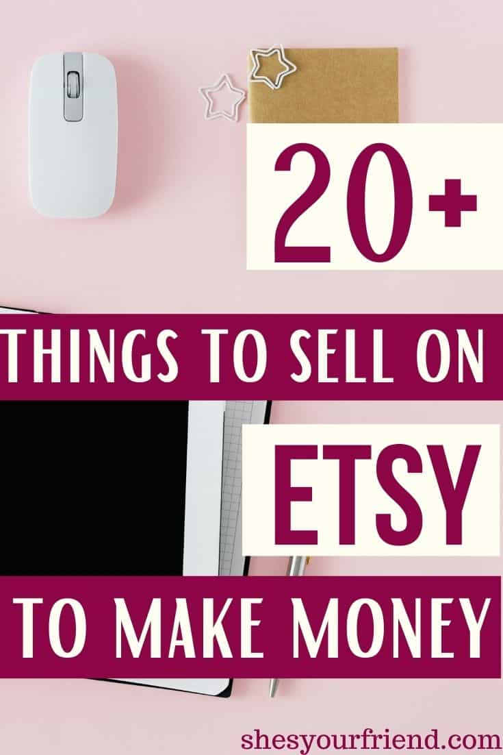 a pink desk with a computer and a mouse and text overlay that reads twenty plus things to sell on etsy to make money