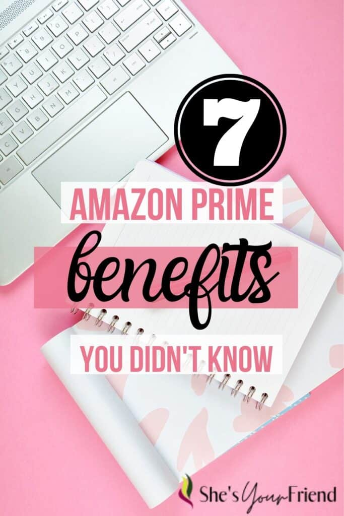a computer and notebook with text overlay that reads seven amazon prime benefits you don't know