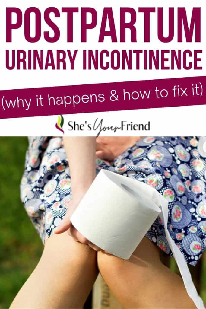 a woman holding her pee with text overlay that reads postpartum urinary incontinence why it happens and how to fix it