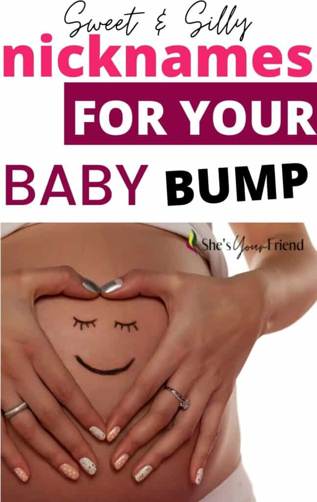 a pregnant woman with her hands on her bump and text overlay that reads sweet and silly nicknames for your baby bump