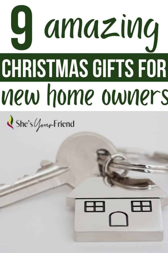 house keys on a keychain and text overlay that reads nine amazing christmas gifts for new home owners