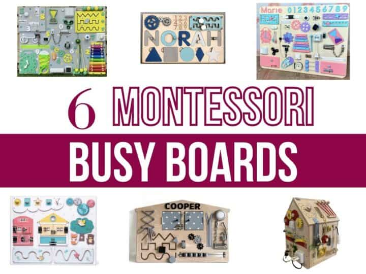 collage of six different busy boards with text overlay that reads six montessori busy boards